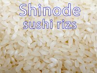Rizs - Sushi rizs, Shinode japán rizs