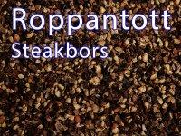 Steakbors, Roppantott Feketebors