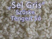 Sel Gris - Tengeri Szürke Só