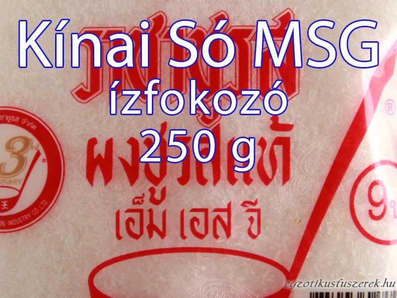 Monosodium Glutamat - Kínai Só, MSG 250g